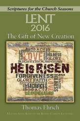 The Gift of New Creation - Large Print: A Lenten Study Based on the Revised Common Lectionary - eBook
