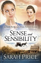 Sense and Sensibility: An Amish Retelling of Jane Austen's Classic - eBook