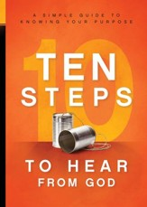 10 Steps To Hear From God: A Simple Guide to Knowing Your Purpose - eBook