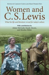 Women and C.S. Lewis: What his life and literature reveal for today's culture - eBook