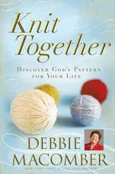 Knit Together: Discover God's Pattern for Your Life - eBook