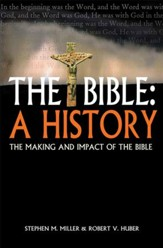 The Bible: A History: The making and impact of the Bible - eBook