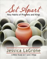 Set Apart Participant Book: Holy Habits of Prophets and Kings
