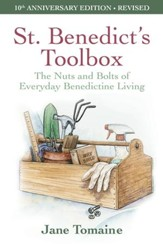 St. Benedict's Toolbox: The Nuts and Bolts of Everyday Benedictine Living (Revised Edition) - eBook