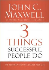3 Things Successful People Do: The Road Map That Will Change Your Life - eBook