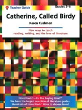 Catherine, Called Birdy, Novel Units Teacher's Guide, Grades 5-6