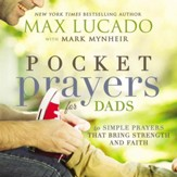 Pocket Prayers for Dads: 40 Simple Prayers That Bring Strength and Faith - eBook