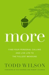 More: Find Your Personal Calling and Live Life to the Fullest Measure - eBook