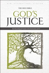 NIV God's Justice: The Holy Bible: The Flourishing of Creation and the Destruction of Evil - eBook