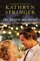 The Hearts We Mend - eBook