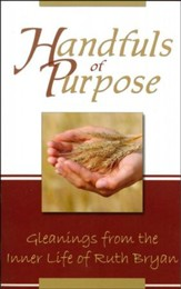 Handfuls of Purpose