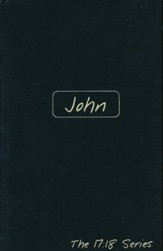 Journible, The 17:18 Series: John