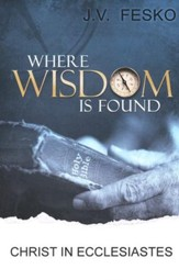 Where Wisdom is Found