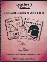 The Lamb's Book of Art 1 & 2  Teacher's Manual