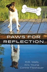 Paws for Reflection: Devotions for Dog Lovers - eBook