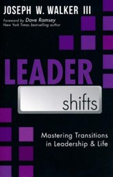 LeaderShifts: Mastering Transitions in Leadership & Life