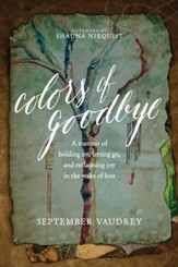 Colors of Goodbye - eBook