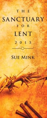 The Sanctuary for Lent 2015 (Package of 10)