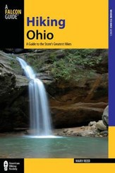 Hiking Ohio, 2nd Edition: A Guide to the State's Greatest Hikes