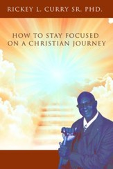 How to Stay Focused on a Christian Journey - eBook