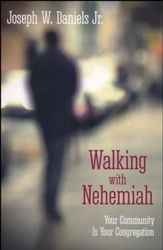 Walking with Nehemiah: Your Community Is Your Congregation