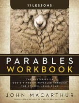 Parables Workbook: The Mysteries of God's Kingdom Revealed Through the Stories Jesus Told - eBook
