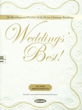 Weddings' Best: 20 Most Requested Piano Solos for Christian Weddings