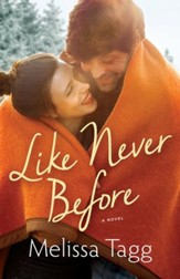 Like Never Before (Walker Family Book #2) - eBook