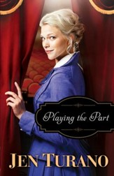 Playing the Part (A Class of Their Own Book #3) - eBook