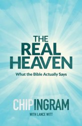 The Real Heaven: What the Bible Actually Says - eBook