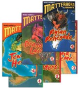 Matterhorn the Brave Series, Volumes 1-6