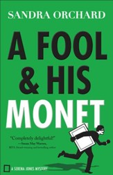 A Fool & His Monet #1, A Serena Jones Mystery A Serena Jones Mystery - eBook