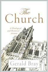 The Church: A Theological and Historical Account - eBook