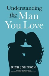 Understanding the Man You Love - eBook
