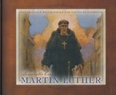 Martin Luther - Christian  Biographies for Young Readers