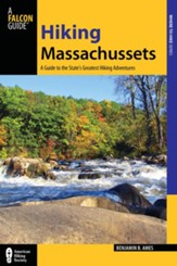 Hiking Massachusetts, 2nd Edition: A Guide to the State's Greatest Hikes