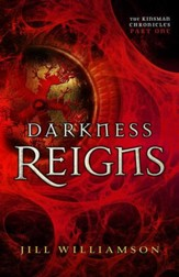 Darkness Reigns (The Kinsman Chronicles): Part 1 - eBook