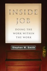 Inside Job: Doing the Work Within the Work - eBook