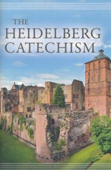 The Heidelberg Catechism [Reformation Heritage/Soli Deo Gloria]