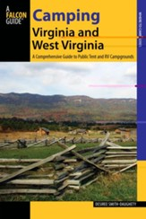Camping Virginia and West Virginia: A Comprehensive Guide to Public Tent and RV Campgrounds
