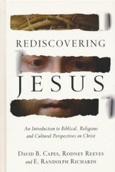 Rediscovering Jesus: An Introduction to Biblical, Religious and Cultural Perspectives on Christ - eBook