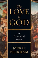 The Love of God: A Canonical Model - eBook