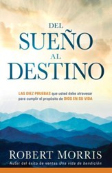 Del Sueño al Destino, eLibro  (From Dream to Destiny, eBook)