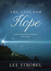 The Case for Hope: Looking Ahead With Confidence and Courage - eBook