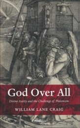 God Over All: Divine Aseity and the Challenge of  Platonism - Slightly Imperfect