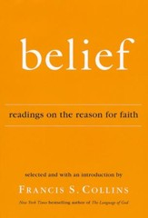 Belief: Readings on the Reason for Faith  - Slightly Imperfect