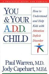 You and Your Attention Deficit Disorder Child