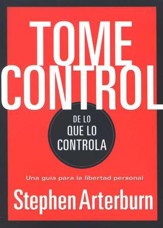 Tome control de lo que lo controla (Take Control of What's Controlling You)