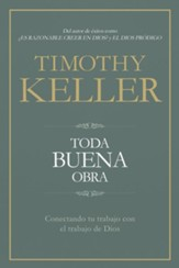Toda buena obra (Every Good Endeavor)