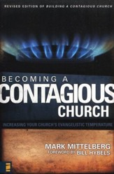 Becoming a contagious christian bill hybels mark mittelberg becoming a contagious church increasing your churchs evangelistic temperature fandeluxe Images